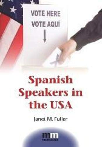 9781847698780: Spanish Speakers in the USA (MM Textbooks)
