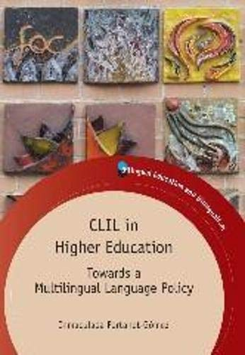 9781847699350: CLIL in Higher Education: Towards a Multilingual Language Policy (Bilingual Education & Bilingualism)