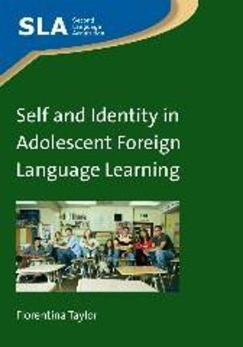9781847699985: Self and Identity in Adolescent Foreign Language Learning (Second Language Acquisition)