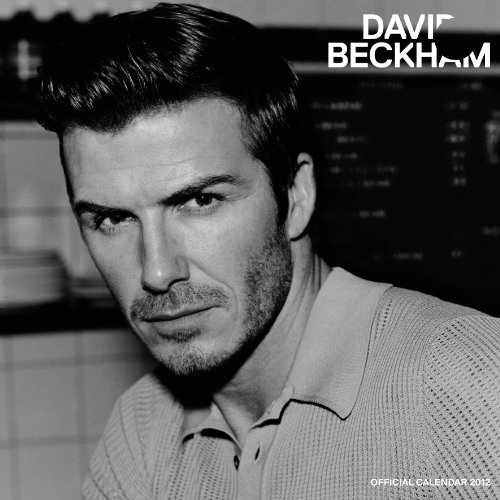9781847709790: Official David Beckham Square Calendar 2012