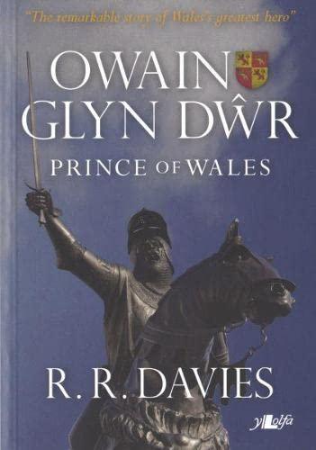 9781847711274: Owain Glyndwr: Prince of Wales