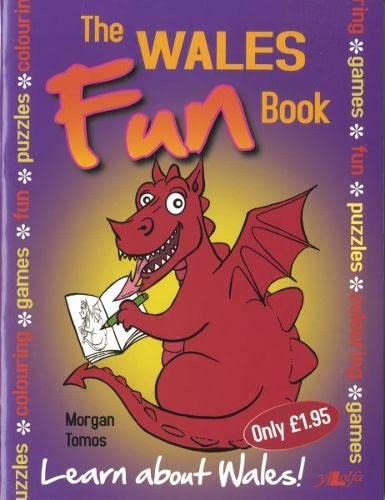 9781847711281: The Wales Fun Book: Learn About Wales!