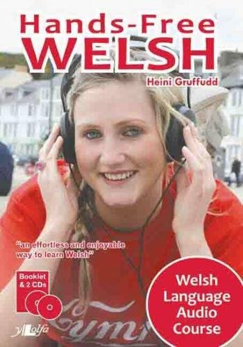 9781847711298: Hands-Free Welsh: Welsh Language Audio Course (English and Welsh Edition)