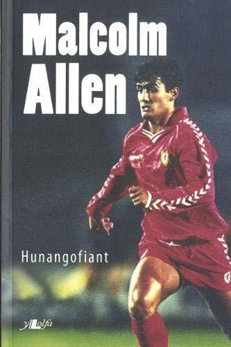 Malcolm Allen: Hunangofiant (Welsh Edition): Malcolm Allen