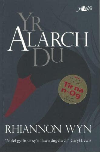 9781847713612: Yr Alarch Du (Cyfres Y Dderwen) (Welsh Edition)