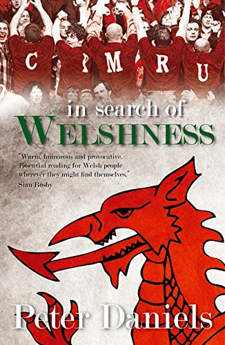 9781847713629: In Search of Welshness