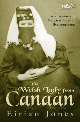 9781847714220: Welsh Lady from Canaan, The