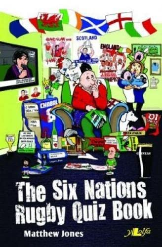 The Six Nations Rugby Quiz Book - Counterpack (Paperback): Matthew Jones
