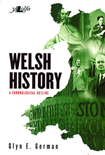 9781847718228: Welsh History: A Chronological Outline