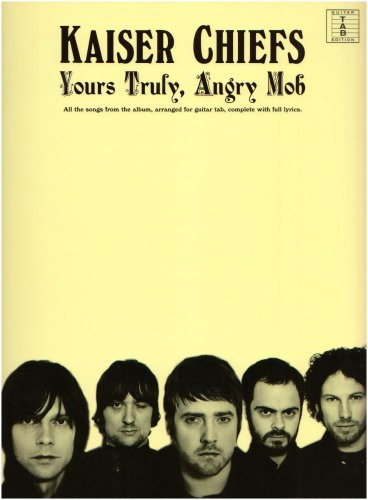Kaiser Chiefs: Yours Truly, Angry Mob (TAB). Sheet Music for Guitar Tab