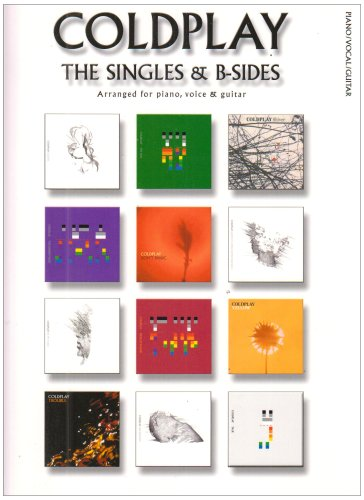 9781847720795: Coldplay: the Singles & B-Sides (Pvg) Piano, Voix, Guitare: Piano, Voice and Guitar