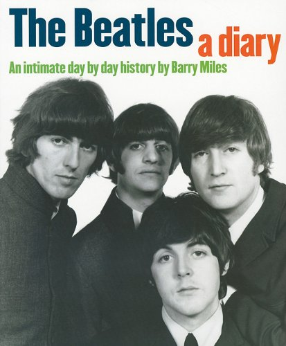 9781847720825: Beatles: A Diary: An Intimate Day by Day History