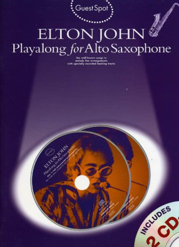 9781847722287: GS ELTON J.PLAYALONG+2CD A/SAX: Playalong for Alto Saxophone (Guest Spot)