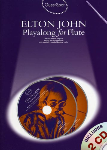 9781847722300: GS ELTON J. PLAYALONG+2CD FL: Playalong for Flute (Guest Spot)