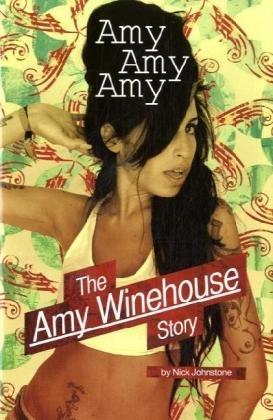 9781847722423: Amy Amy Amy: The Amy Winehouse Story