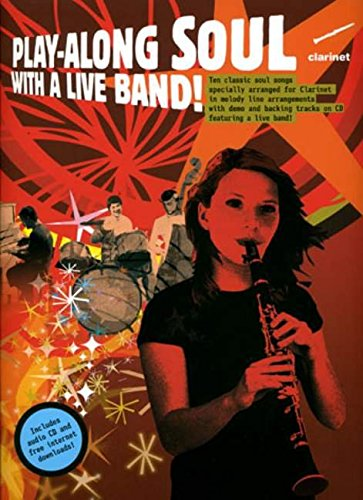Play-Along Soul With A Live Band! Clarinet: Various