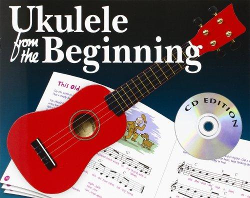 9781847723369: UKULELE FROM THE BEGINNING BOOK/CD GCEA TUNING