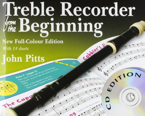 9781847723697: John Pitts: Treble Recorder From The Beginning - Book/CDs (Revised Full-Colour Edition)