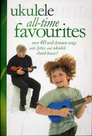9781847723789: Ukulele All-time Favourites