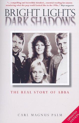 9781847724199: Abba: Bright Lights Dark Shadows