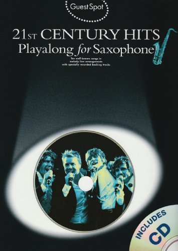9781847724564: Guest Spot: 21st Century Hits Playalong For Alto Saxophone (Book And CD)