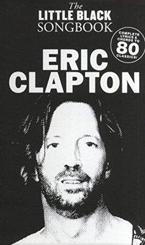 9781847725011: The Little Black Songbook: Eric Clapton