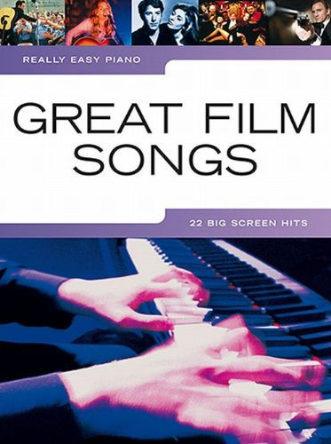 Really Easy Piano: Great Film Songs (9781847725295) by [???]