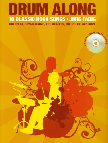 9781847725509: Drum Along 10 Classic Rock Songs