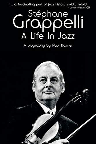 9781847725769: Stephane Grappelli: A Life in Jazz