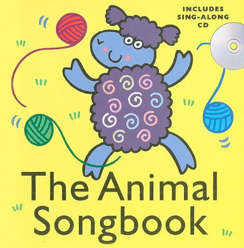 The Animal Songbook [With CD (Audio)]: Barkway, Ann