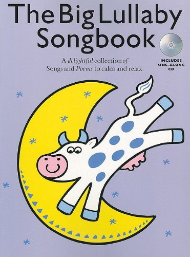 9781847725813: The Big Lullaby Songbook (Book And Cd) Vce Book/Cd