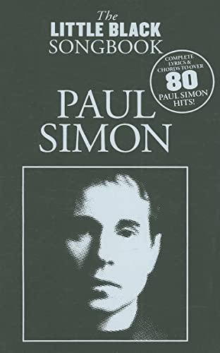 9781847725899: Paul Simon - The Little Black Songbook: Lyrics/Chord Symbols