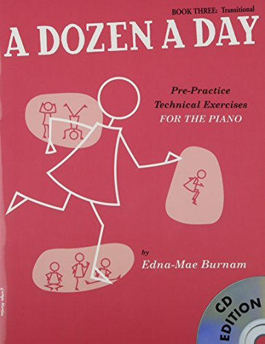 9781847726438: A Dozen a Day: Transitional Bk. 3: Pre-practice Technical Exercises for the Piano + CD