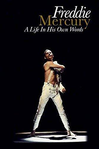 Freddie Mercury: His Life in His Own Words: Freddie Mercury, Simon Boyce