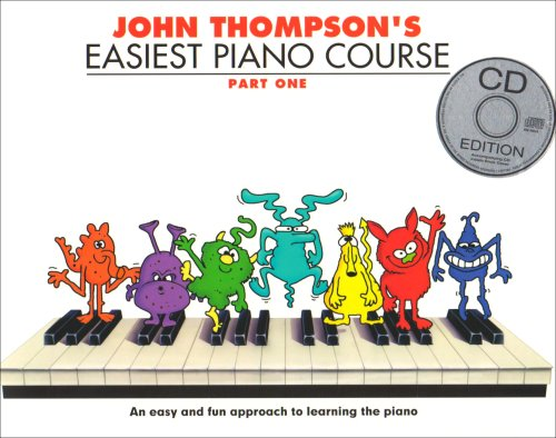 9781847726544: John Thompson's Easiest Piano Course: Part One (Book And CD): Pt. 1 (Book & CD)