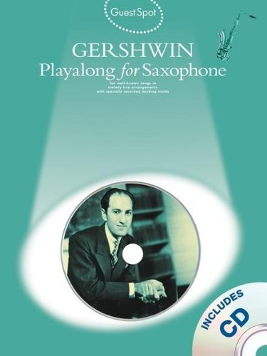 9781847726995: Gershwin: Playalong for Saxophone (Guest Spot) (Guest Spot Book & CD)