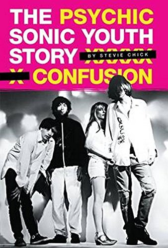 9781847727053: Psychic Confusion: Sonic Youth PB