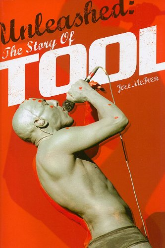 9781847727091: Unleashed: The Story of Tool