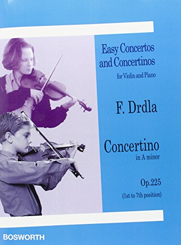 9781847727190: Franz Drdla: Concertino in a Minor for Violin and Piano Op.225