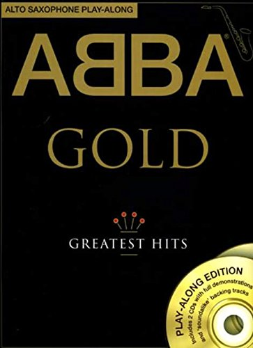 Abba: Gold - Alto Saxophone Play-Along