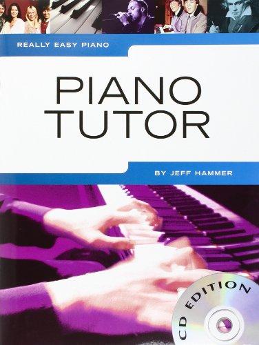 9781847728968: Really Easy Piano: Piano Tutor Piano+CD (Book & CD)