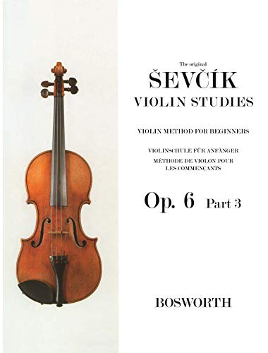 9781847729422: Otakar Sevcik: Violin Studies - Violin Method for Beginners Op.6 Part 3