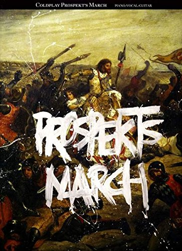 9781847729583: Coldplay: Prospekt's March