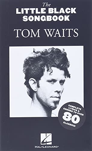 9781847729866: Tom Waits - the Little Black Songbook: Chords/Lyrics