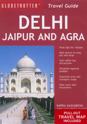 9781847730206: Delhi, Jaipur and Agra Travel Pack (Globetrotter Travel Packs)