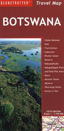 9781847730312: Botswana Travel Map (Globetrotter Travel Map)
