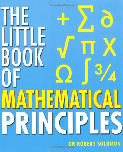 9781847730602: The Little Book Of Mathematical Principles