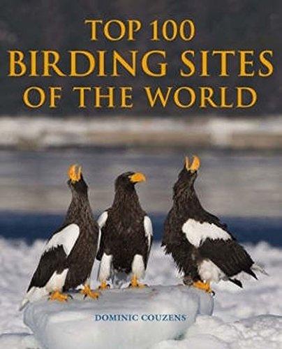 9781847731098: Top 100 Birding Sites Of The World