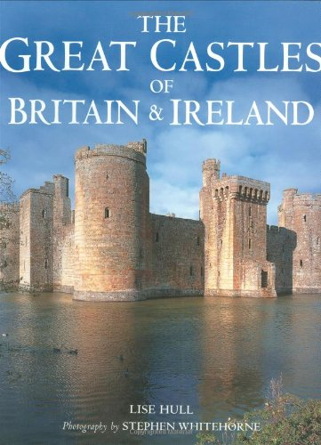 9781847731302: Great Castles of Britain & Ireland