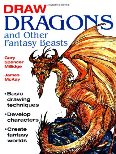 9781847731579: Draw Dragons and Other Fantasy Beasts
